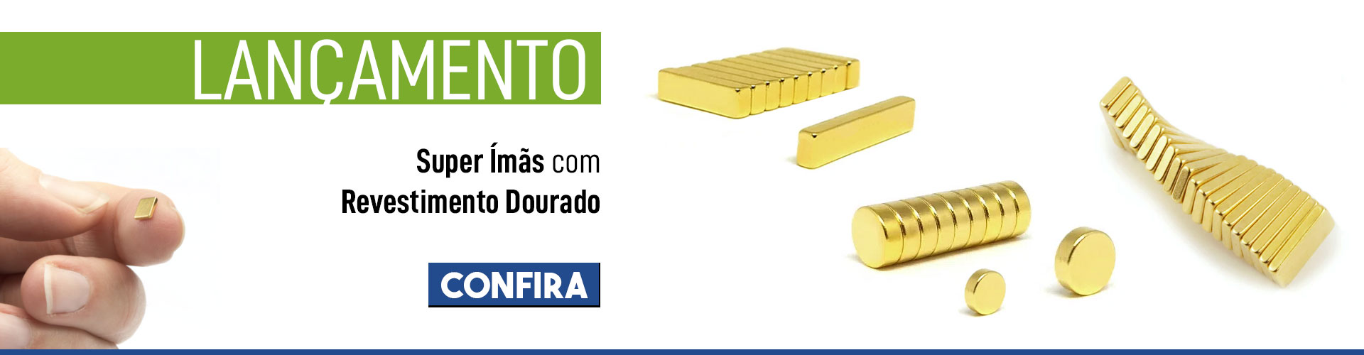 banner principal - Ímãs de Neodímio Dourado
